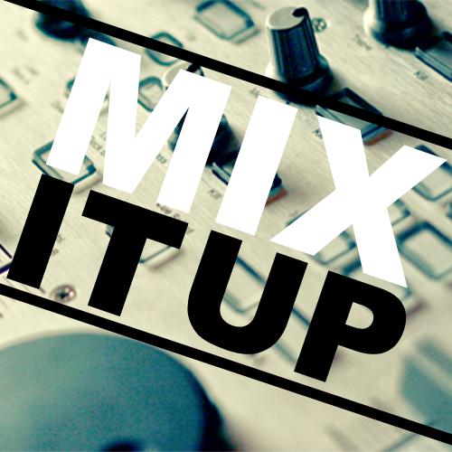 Mix_It_Up2